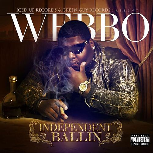 Independent Ballin by Webbo