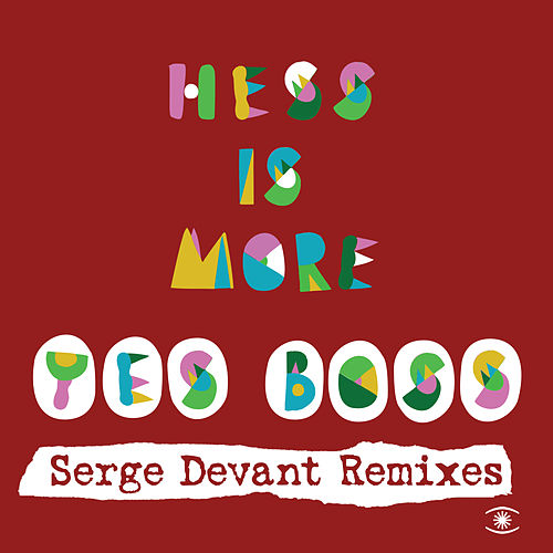Yes Boss (Remixes) by Hess Is More