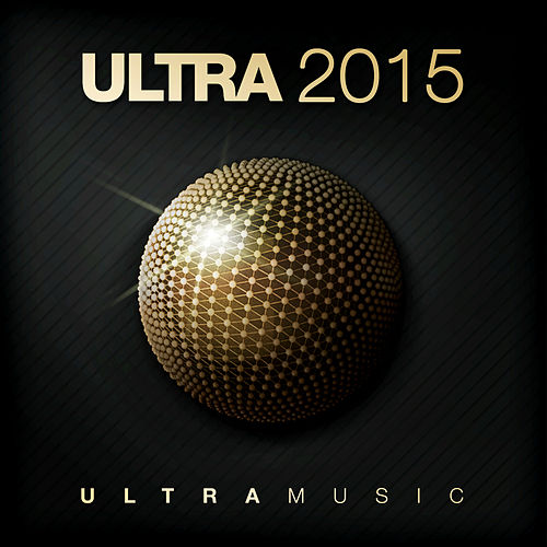 Ultra 2015 by Various Artists