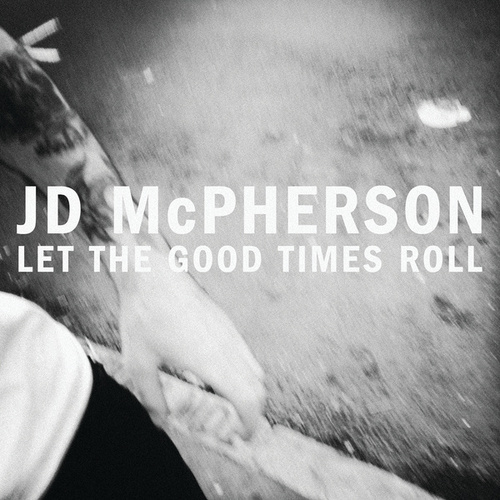 Let The Good Times Roll von JD McPherson