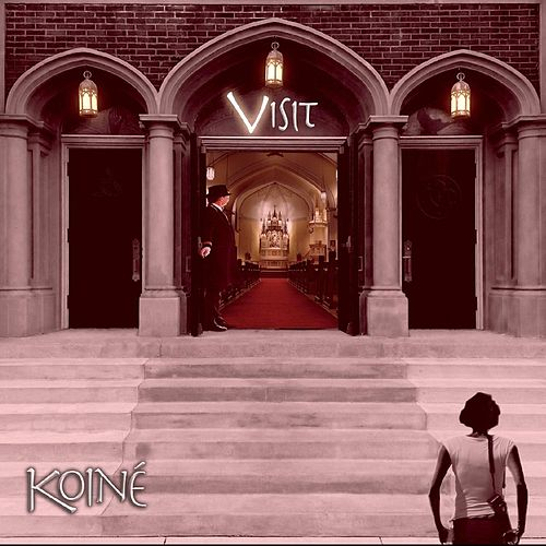 Visit by Koiné