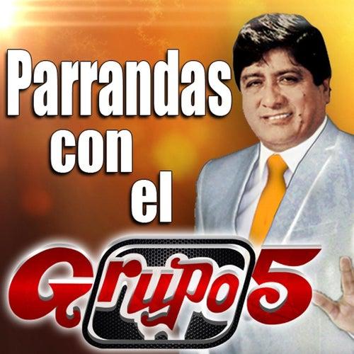 Parrandas Con el Grupo 5 by Grupo 5