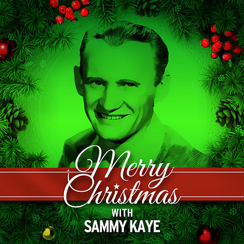 Merry Christmas with Sammy Kaye by Sammy Kaye