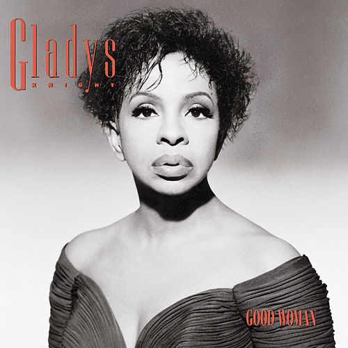 Good Woman de Gladys Knight