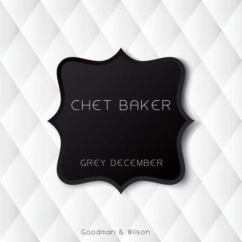 Grey December de Chet Baker