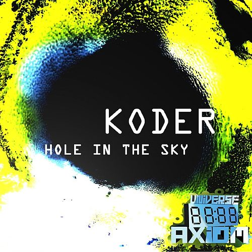 Hole In The Sky by Koder