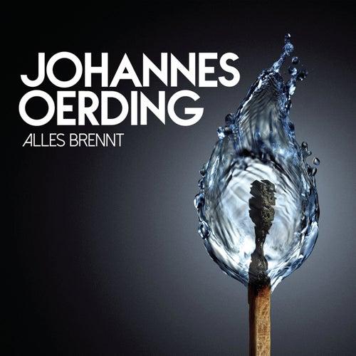 Alles brennt von Johannes Oerding