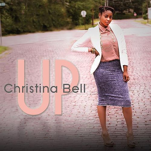 Up by Christina Bell