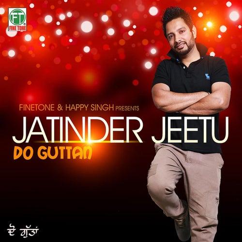 Do Guttan de Jatinder Jeetu