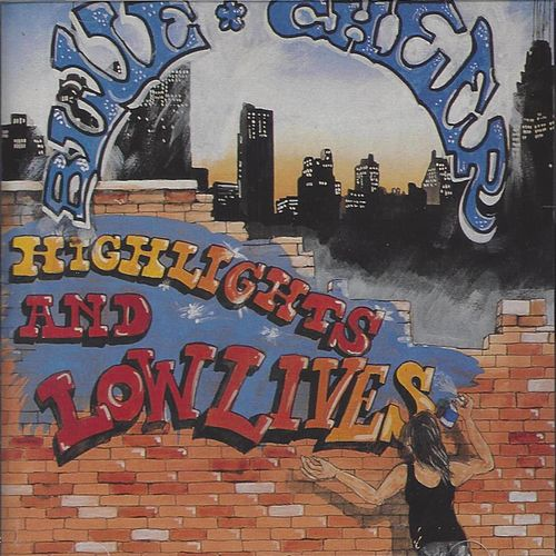 Highlights & Lowlives by Blue Cheer