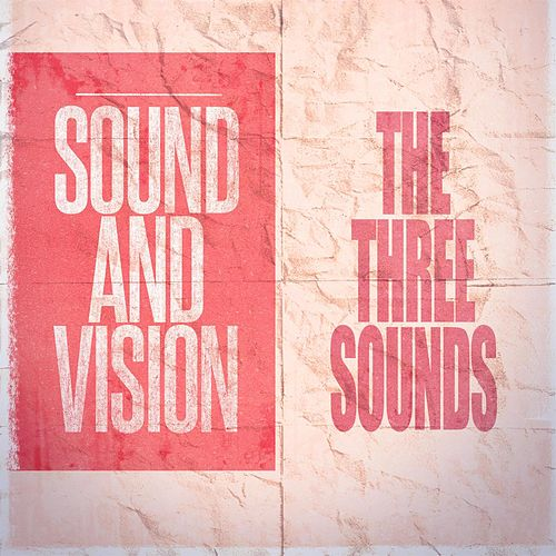 Sound and Vision by The Three Sounds