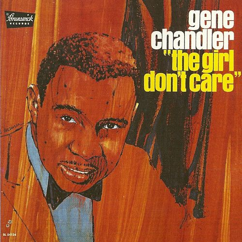 The Girl Don't Care de Gene Chandler