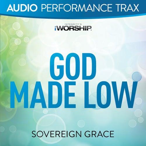 God Made Low (Audio Performance Trax) de Sovereign Grace