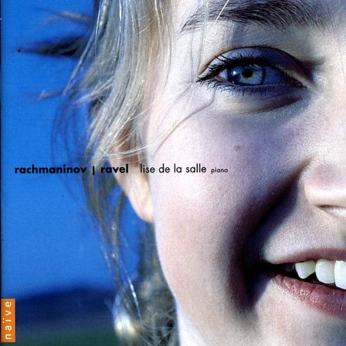 Rachmaninoff / Ravel di Lise de la Salle