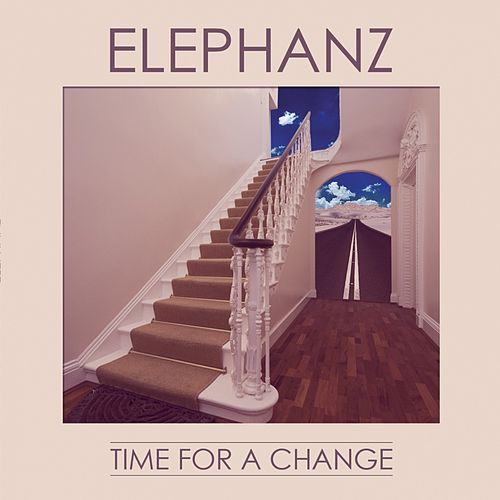 Time for a Change (Deluxe Edition) de Elephanz