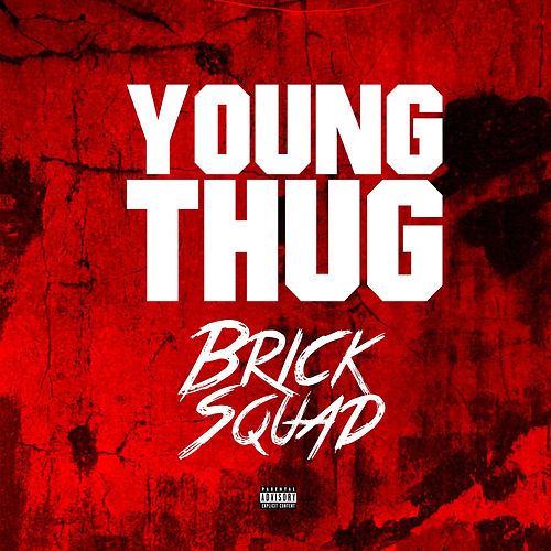 Brick Sqaud de Young Thug