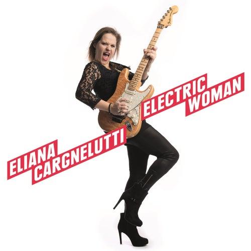 Electric Woman de Eliana Cargnelutti