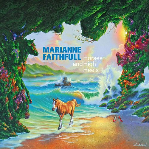 Horses and High Heels von Marianne Faithfull