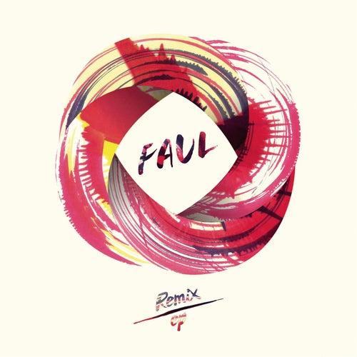 Faul (Remix) - EP de Faul