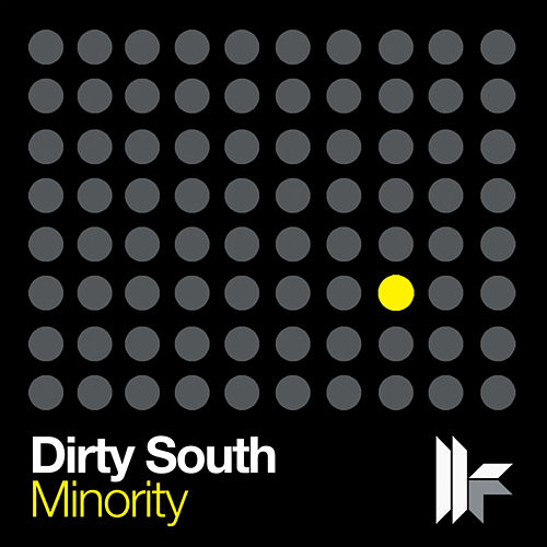 Minority von Dirty South