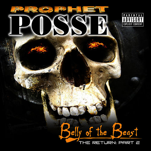 The Return Part 2: Belly Of The Beast von Prophet Posse