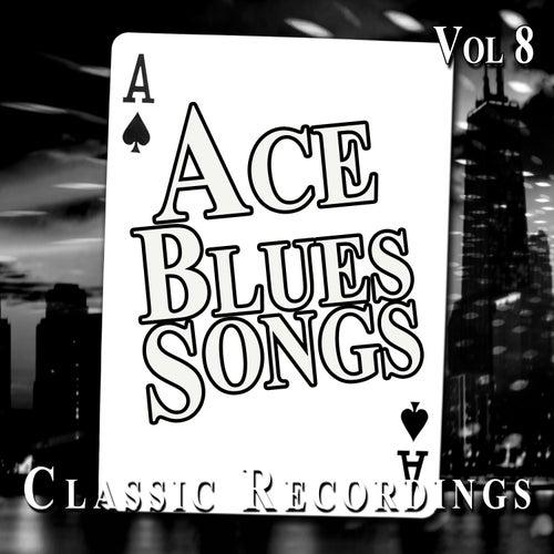 Ace Blues Songs, Vol. 8 de Various Artists
