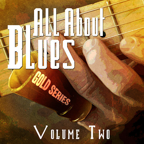 All About Blues - Gold Series, Vol. 2 de Various Artists