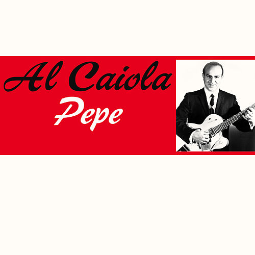 Pepe by Al Caiola