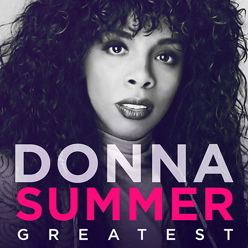 Greatest - Donna Summer by Donna Summer