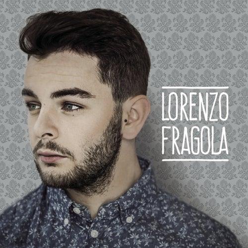 Lorenzo Fragola di Lorenzo Fragola