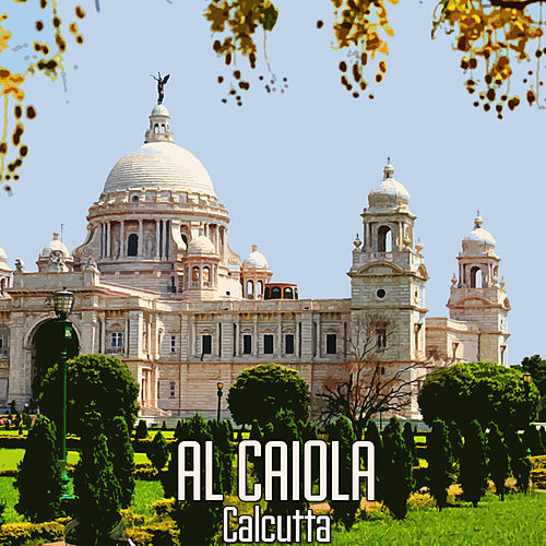 Calcutta  by Al Caiola