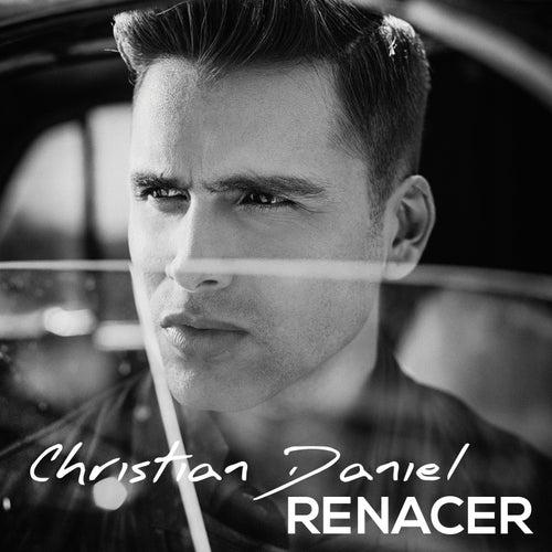 Renacer (Ep) von Christian Daniel