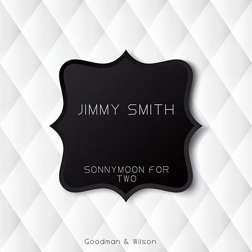 Sonnymoon for Two de Jimmy Smith