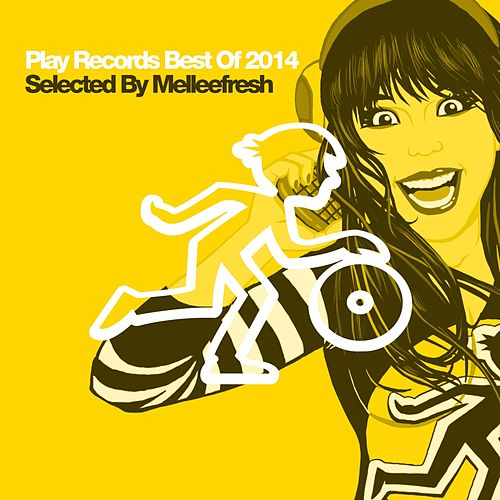 Play Records Best Of 2014 Selected By Melleefresh - EP de Various Artists