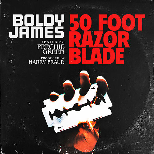 50 Foot Razor Blade by Boldy James