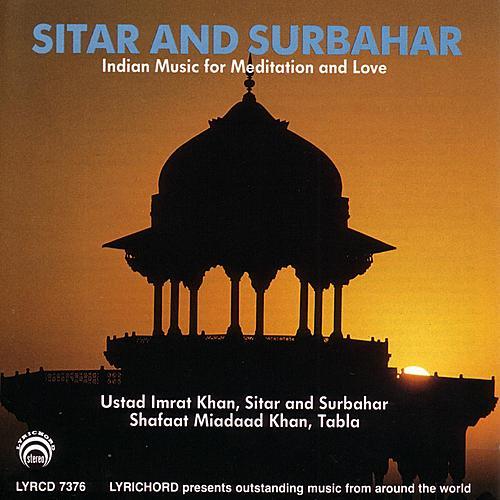 Sitar And Surbahar-Indian Meditation Music by Imrat Khan