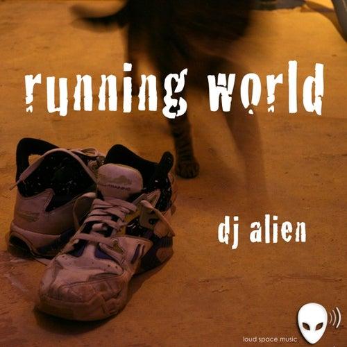 Running World von DJ Alien
