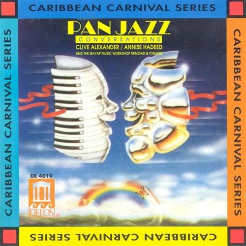 Pan Jazz Conversations von Clive Alexander/Annise Hadeed