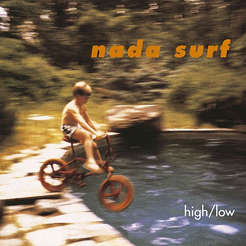 High/Low von Nada Surf