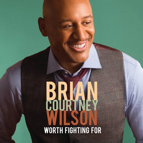 Worth Fighting For (Deluxe Edition/Live) by Brian Courtney Wilson