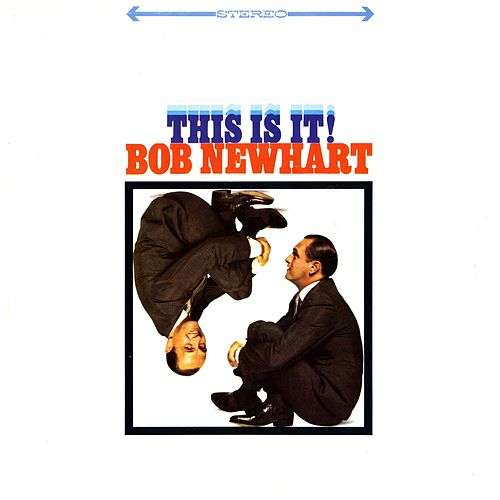 This Is It! by Bob Newhart