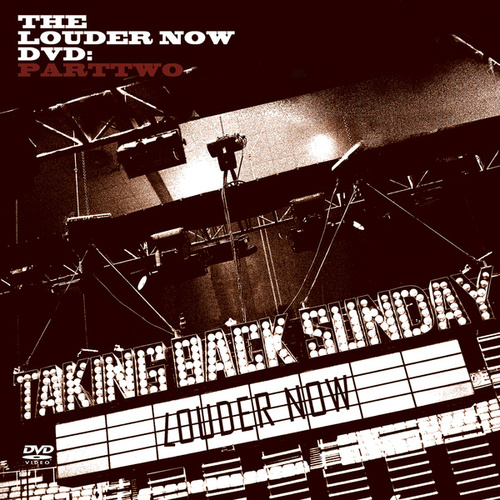 Louder Now: PartTwo by Taking Back Sunday