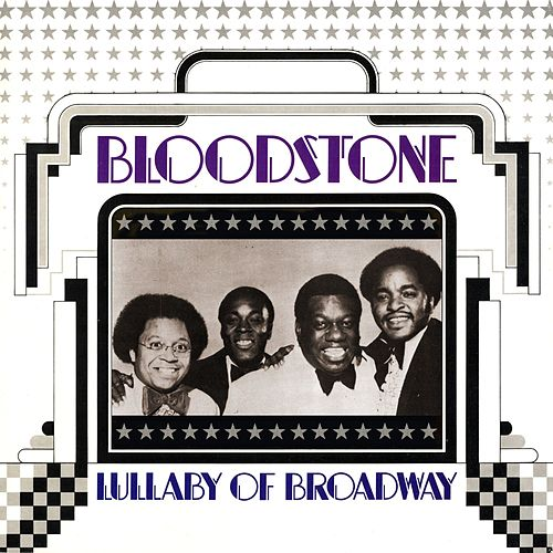 Lullaby Of Broadway de Bloodstone