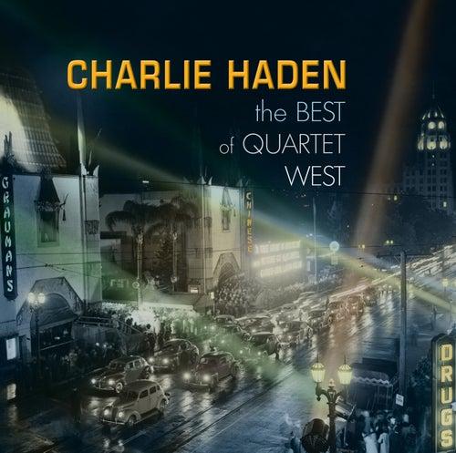 The Best Of Quartet West von Charlie Haden