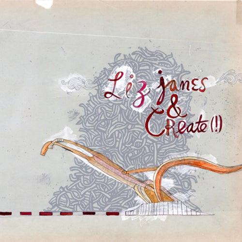Liz Janes & Create(!) de Liz Janes