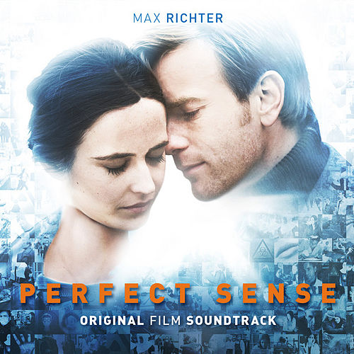 The Perfect Sense (Original Motion Picture Soundtrack) von Max Richter