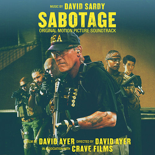 Sabotage (Original Motion Picture Soundtrack) de David Sardy