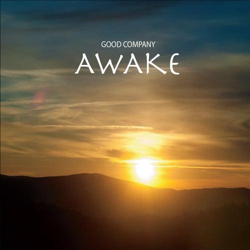 Awake by Good Company