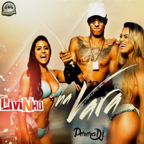 Na Vara by MC Livinho