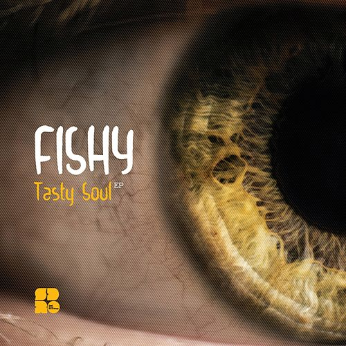 Tasty Soul - Single de Fishy